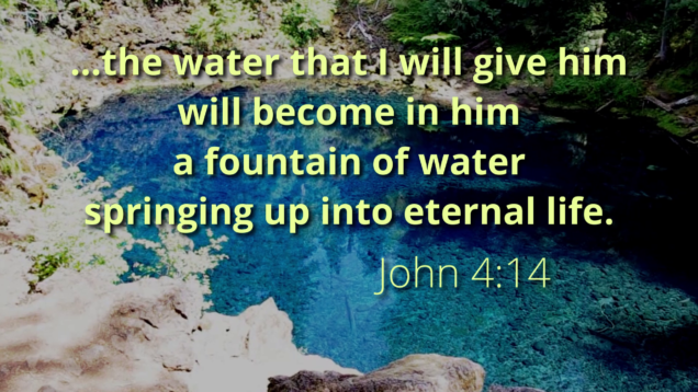 Blue pool with the Bible verse John 4:14